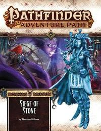 Pathfinder Adventure Path: Ironfang Invasion Part 4 of 6 - Siege of Stone by Thurston Hillman