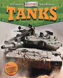 Ultimate Military Machines: Tanks by Tim Cooke