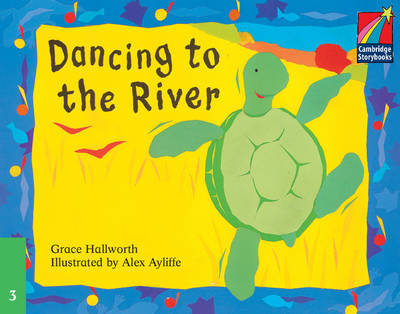 Dancing to the River ELT Edition by Grace Hallworth image