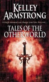 Tales of the Otherworld by Kelley Armstrong image