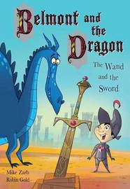 Belmont and the Dragon 2: The Wand and the Sword by Mike Zarb image