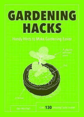 Gardening Hacks by Dan Marshall image