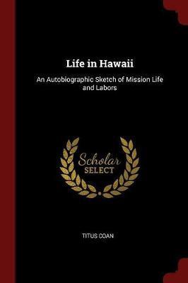 Life in Hawaii by Titus Coan