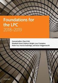 Foundations for the LPC 2018-2019 by Clare Firth