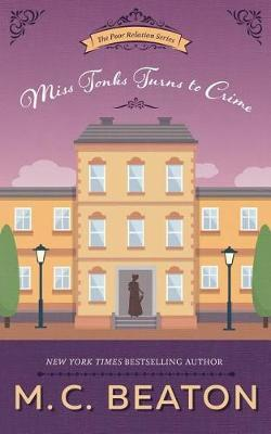 Miss Tonks Turns to Crime by M.C. Beaton