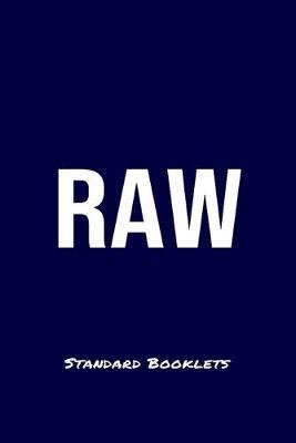 Raw Standard Booklets by Standard Booklets