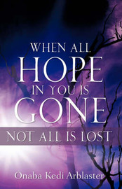 When All Hope in You Is Gone by Onaba, Kedi Arblaster image