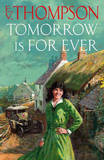 Tomorrow is for Ever by E.V. Thompson