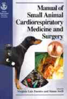 Manual of Small Animal Cardiorespiratory Medicine and Surgery by S.T. Swift image