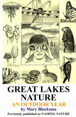 Great Lakes Nature: An Outdoor Year by Mary Blocksma