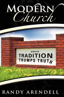 Modern Church by Randy Arendell