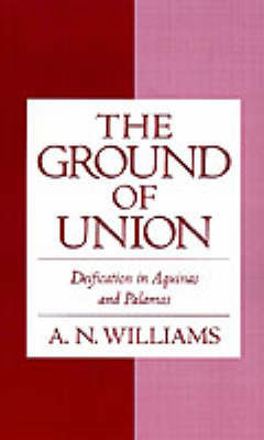 The Ground of Union by A.N. Williams