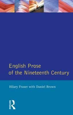 English Prose of the Nineteenth Century by Hilary Fraser image