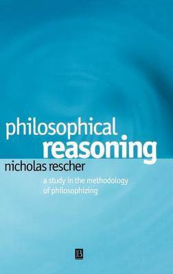 Philosophical Reasoning by Nicholas Rescher