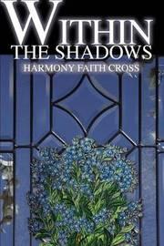 Within the Shadows by Harmony Faith Cross image