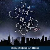 Fly By Night: Original Off-Broadway Cast Recording by Various Artists