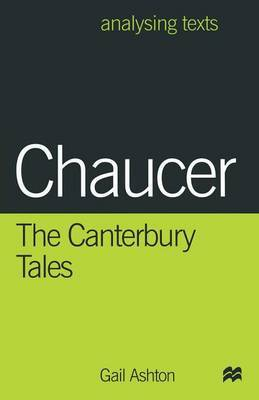 Chaucer: The Canterbury Tales by Gail Ashton image