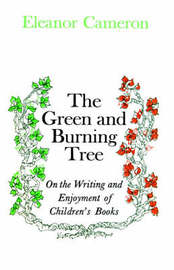 Green and Burning Tree by Eleanor Cameron