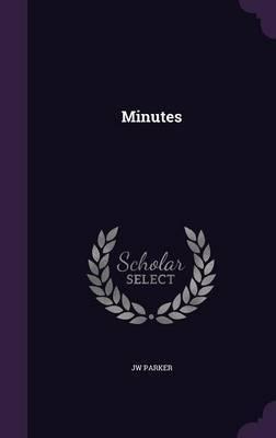 Minutes by Jw Parker image