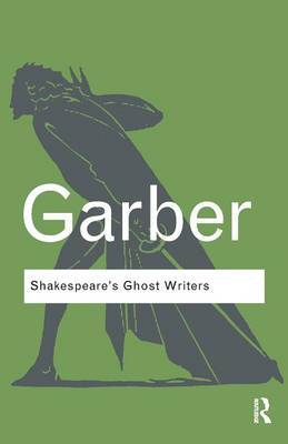 Shakespeare's Ghost Writers by Marjorie Garber image