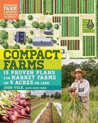 Compact Farms by Josh Volk