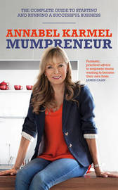 Mumpreneur by Annabel Karmel