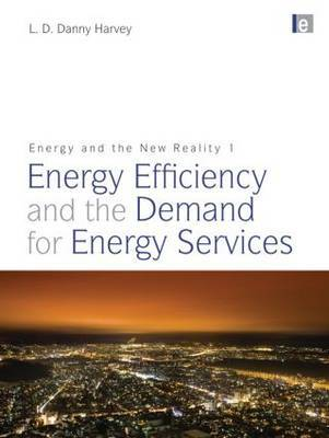 Energy and the New Reality 1 by L.D. Danny Harvey