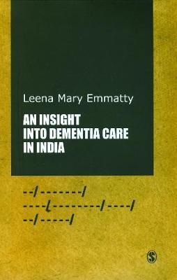 An Insight into Dementia Care in India by Leena Mary Emmatty image