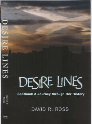 Desire Lines by David R. Ross