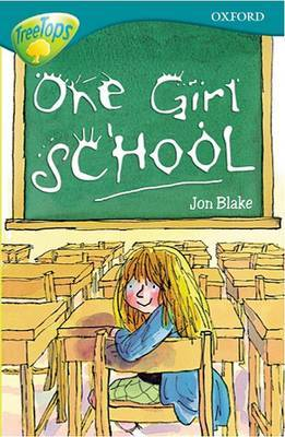 Oxford Reading Tree: Level 16: Treetops: More Stories a: One Girl School by Anna Perera image