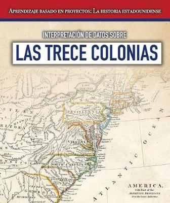 Interpretacion de Datos Sobre Las Trece Colonias (Interpreting Data about the Thirteen Colonies) by Sarah Machajewski image