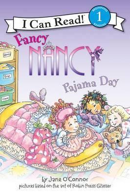 Fancy Nancy: Pajama Day by Jane O'Connor image