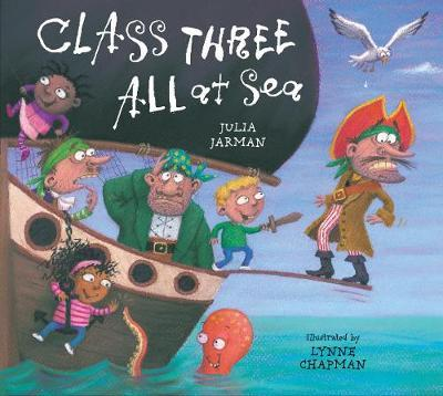 Class Three All At Sea by Julia Jarman