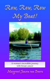 Row, Row, Row My Boat! by Margreet Jansen Van Doorn image