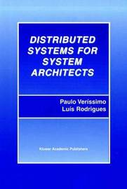 Distributed Systems for System Architects by Paulo Verissimo