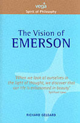 The Vision of Emerson by Richard G Geldard
