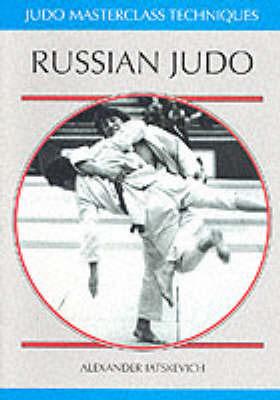 Russian Judo by Alexander Iatskevich