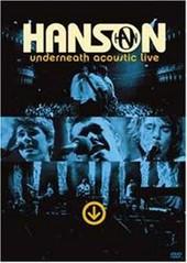 Hanson: Underneath Acoustic on DVD