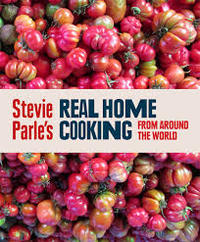 Real Home Cooking from Around the World by Stevie Parle