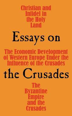 Essays on the Crusades by Dana C. Munro image