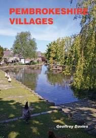 Pembrokeshire Villages by Geoffrey Davies