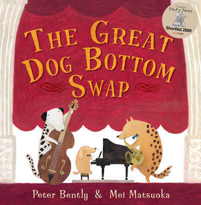 The Great Dog Bottom Swap by Peter Bently