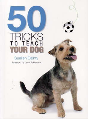 50 Tricks to Teach Your Dog by Suellen Dainty image