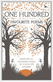 Classic FM Favourite Poems: 100 Poems for Every Occasion, Chosen by Classic FM Listeners by Classic FM image