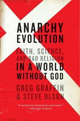 Anarchy Evolution by Greg Graffin