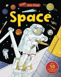 Space (Lift the Flap) by Susie Brooks