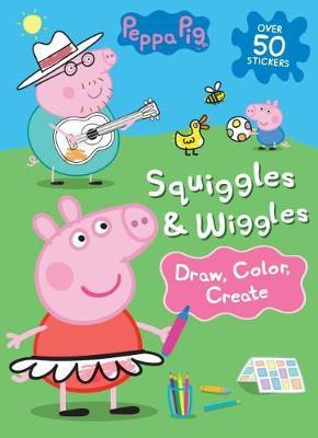 Peppa Pig Squiggles & Wiggles by Parragon Books Ltd