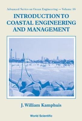 Introduction to Coastal Engineering and Management by J.William Kamphuis image