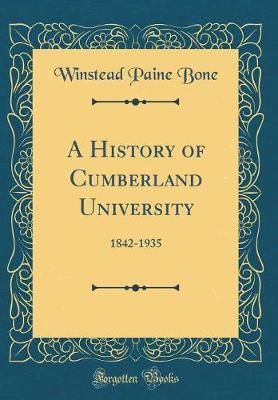 A History of Cumberland University by Winstead Paine Bone image