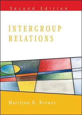 Intergroup Relations by Marilynn Brewer
